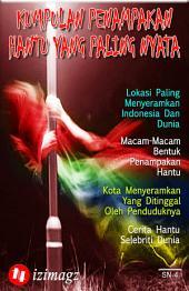 Kumpulan Penampakan Hantu Yang Paling Nyata: Dimanakah Lokasi Paling Menyeramkan Indonesia Dan Juga Dunia? Apa Sajakah Macam-Macam Bentuk Penampakan Hantu? SN-4.