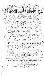 Rudolph von Habsburg: Band 1