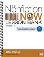 The Nonfiction Now Lesson Bank  Grades 4 8 PDF