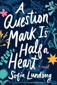 A Question Mark Is Half a Heart PDF
