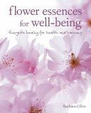Flower Essences for Well being