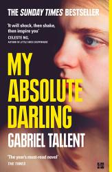 My Absolute Darling The Sunday Times Bestseller Book PDF