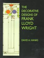 The Decorative Designs of Frank Lloyd Wright PDF