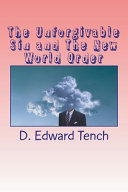 The Unforgivable Sin and the New World Order PDF