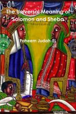 The Universal Meaning of Solomon and Sheba