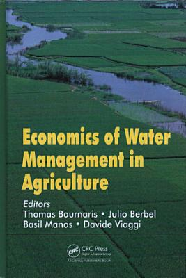 Economics of Water Management in Agriculture