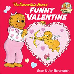 The Berenstain Bears  Funny Valentine PDF