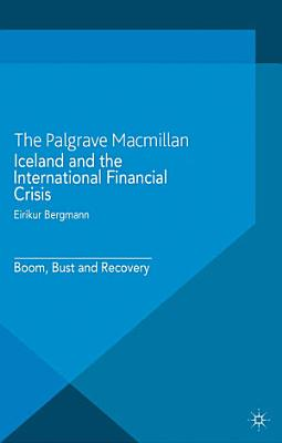 Iceland and the International Financial Crisis PDF