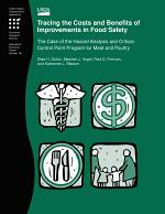 Tracing the Cost and Benefits of Improvements in Food Safety