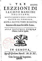 Tre lezzioni sopra alcuni versi di Dante, intorno alle macchie della luna
