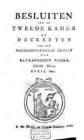 Besluiten van de Tweede Kamer en decreeten van het Vertegenwoordigend Lichaam des Bataafschen Volks: Volume 36