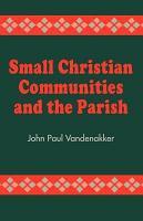 Small Christian Communities and the Parish PDF