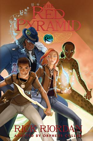 Kane Chronicles  Book One  The Red Pyramid  The Graphic Novel PDF