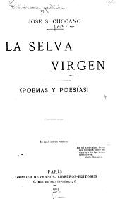 La selva virgen, poemas y poesias