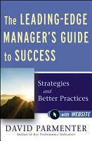 The Leading Edge Manager s Guide to Success PDF
