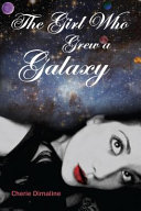Download The Girl who Grew a Galaxy Book
