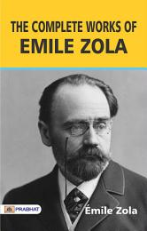 The Complete works of Emile Zola
