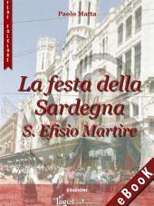 La Festa della Sardegna: S. Efisio Martire