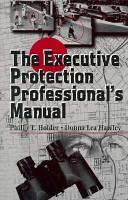 The Executive Protection Professional s Manual PDF
