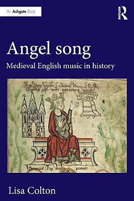 Angel Song  Medieval English Music in History