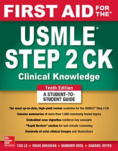First Aid for the USMLE Step 2 CK  Tenth Edition Book