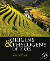 Origins and Phylogeny of Rices PDF