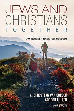 Jews and Christians Together PDF