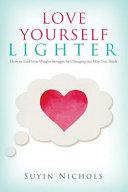 Love Yourself Lighter