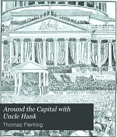 Around the Capital with Uncle Hank: Recorded Together with Many Pictures