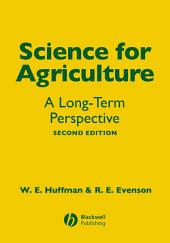 Science for Agriculture: A Long-Term Perspective, Edition 2