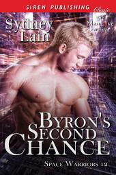 Byron's Second Chance [Space Warriors 12]