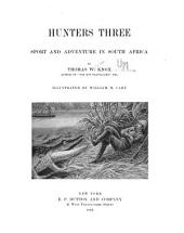 Hunters Three: Sport and Adventure in South Africa