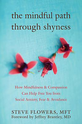 The Mindful Path Through Shyness PDF