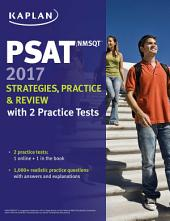 PSAT/NMSQT 2017 Strategies, Practice & Review with 2 Practice Tests: Online + Book