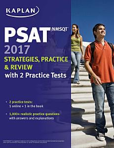 PSAT NMSQT 2017 Strategies  Practice   Review with 2 Practice Tests Book