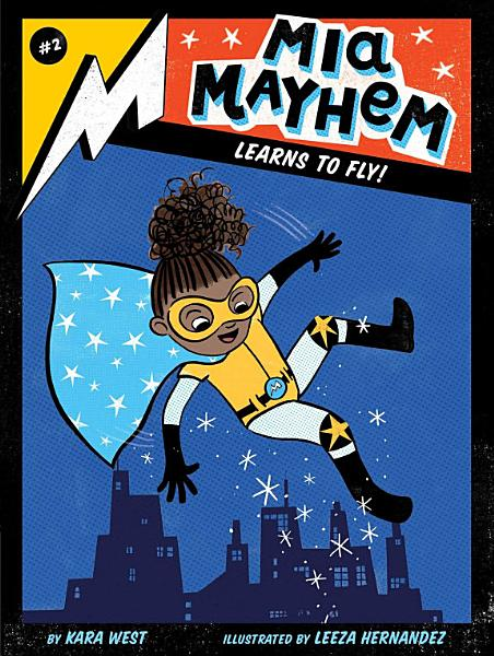 Download Mia Mayhem Learns to Fly  Book
