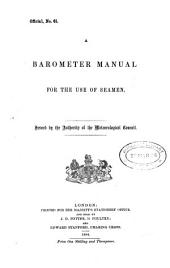 A Barometer Manual for the Use of Seamen