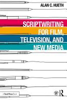 Scriptwriting for Film  Television and New Media PDF