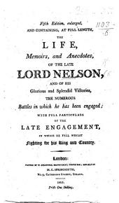 Fairburn's edition of the Life of Admiral Lord Nelson, containing a correct account of all his naval engagements and ... death ... Twentieth edition