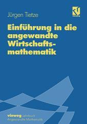 Einführung in die angewandte Wirtschaftsmathematik: Ausgabe 7