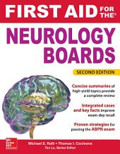 First Aid for the Neurology Boards, 2nd Edition: Edition 2