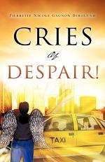 Cries of Despair!