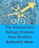 The Mechanical Design Process Case Studies PDF