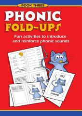 Phonic Fold-ups: Book 3