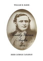 Timothy Warren Anglin: 1822-96