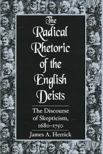 The Radical Rhetoric of the English Deists