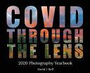 Covid Through The Lens
