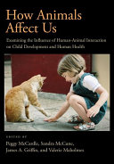 How Animals Affect Us