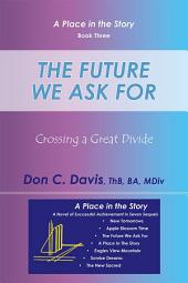 The Future We Ask For: Crossing a Great Divide