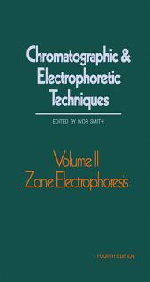 Zone Electrophoresis: Edition 4